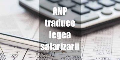 ANP traduce legea salarizarii