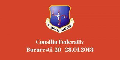 Consiliu Federativ, Bucuresti 26 - 28 ianuarie 2018